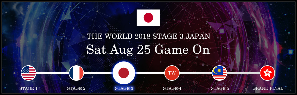 NEXT STAGE / STAGE 3 JAPAN - Sun August 25, 2018