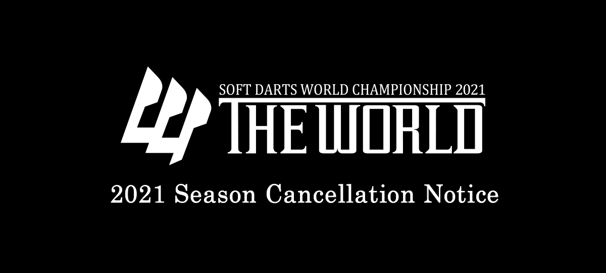 THE WORLD 2021 Season Cancellation Notice